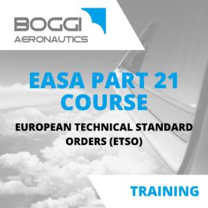 Boggi Aeronautics _ Aviation Training _ EASA Part21 course, European technical standard orders ETSO