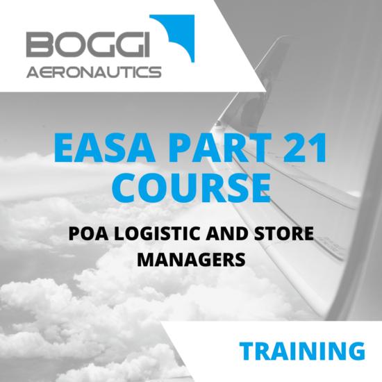 Boggi Aeronautics _ Aviation Training _ EASA Part21 course, POA logistic and store managers
